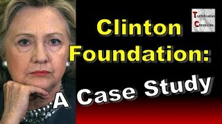 Clinton Foundation: A Case Study