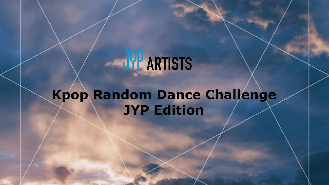 Kpop Random Dance Challenge #8 (JYP Entertainment Version)