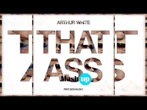 [Zippy FD] Arthur White - That Ass (Original Mix)