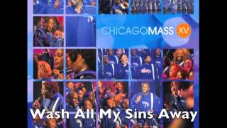 Chicago Mass Choir -- Wash All My Sins Away
