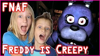 Freddy is Creepy Five Nights at Freddy s FNAF