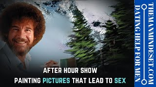After hour show: Painting pictures that lead to sex