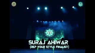 Rep Your Style Finalist- Suraj Ahiwar | Genre 2.0 | Dance Competition