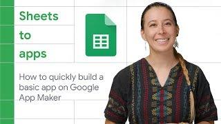 بدأت بسرعة بناء التطبيق الأساسي على Google App Maker - أوراق تطبيقات