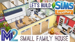 Sims FreePlay Let s Build a Small Family House Live Build Tutorial YouTube
