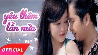 Yêu Thêm Lần Nữa - Bằng Cường [Official MV HD]