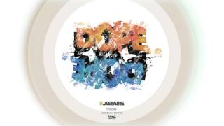 B.Astaire - DOPE  prod. Absolute Terror