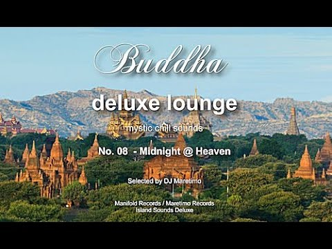 Buddha Deluxe Lounge - No.8 Midnight @ Heaven, HD, 2017, mystic bar & buddha sounds