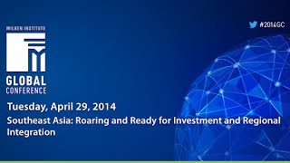 Southeast Asia: Roaring and Ready for Investment and Regional Integration