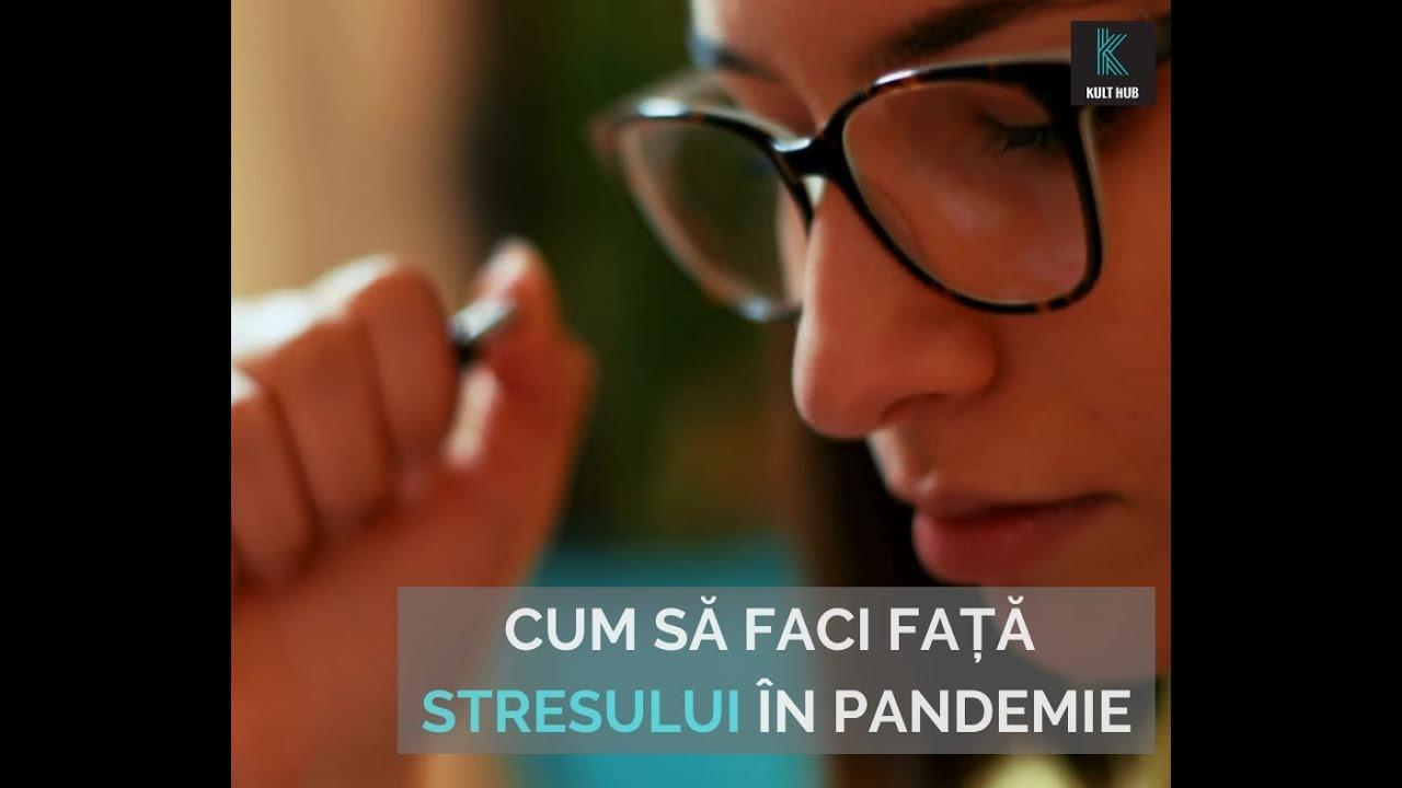 Cum să faci față stresului în pandemie
