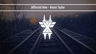 Different Now - Reece Taylor