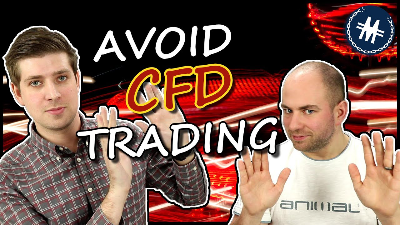 Avoid CFD Trading  Investing For Beginners