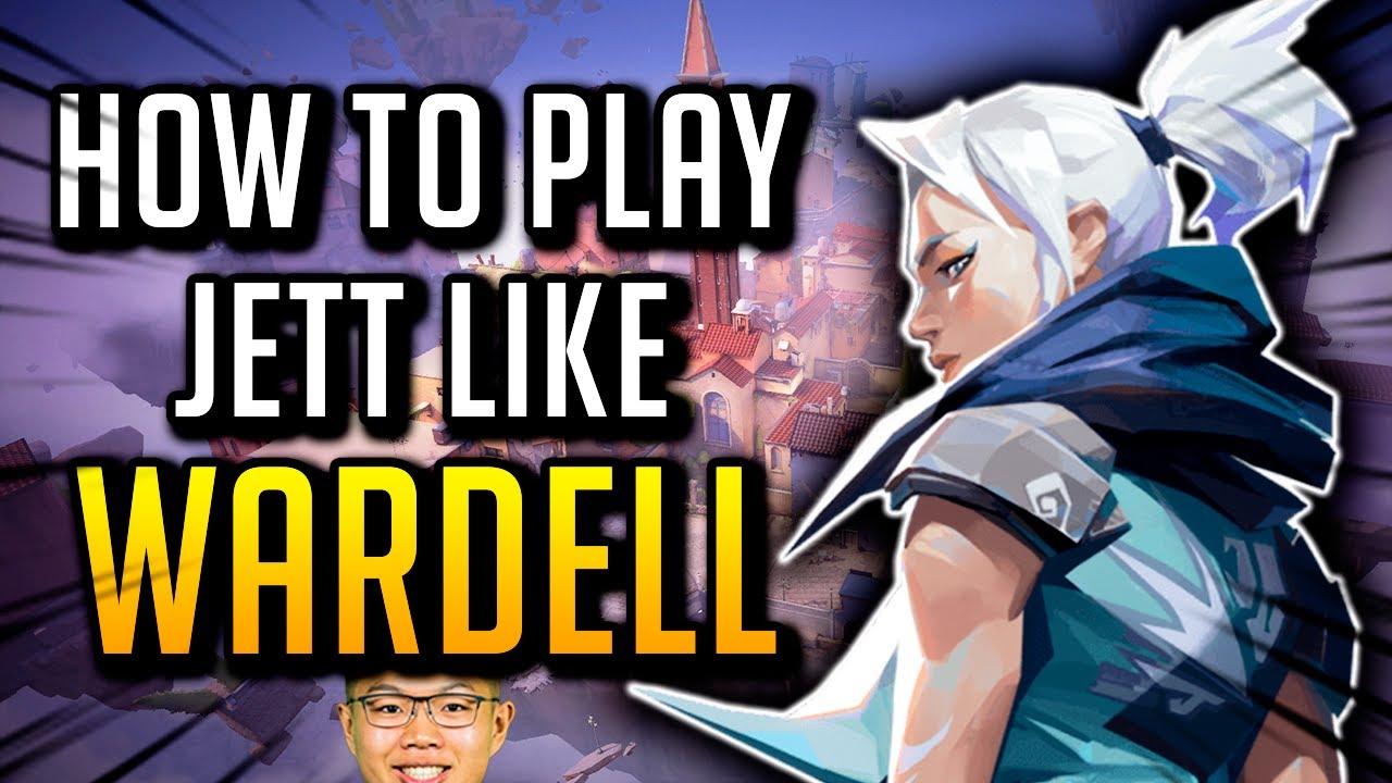 How To Play Jett Like Wardell In Valorant!