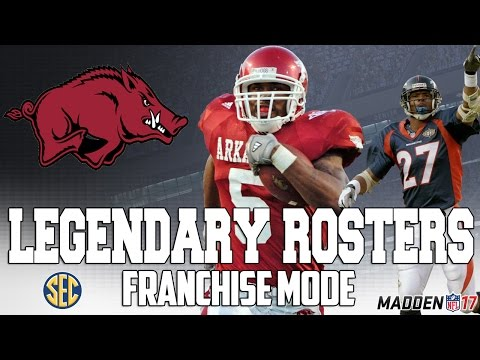Legendary Arkansas Razorbacks Roster | Madden 17 Connected Franchise | Run DMC + Steve Atwater