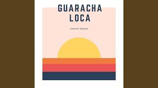 Guaracha Loca