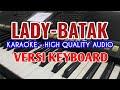 Karaoke Lady Lagu Batak Version  - Dipopulerkan: Paniel L. Panjaitan - Versi Keyboard