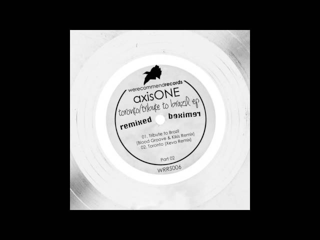 axisONE - Tribute To Brazil (Blood Groove & Kikis Remix) [WRRS006]