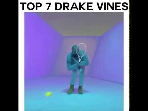 Top 7 Drake Vines - Hotline Bling
