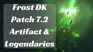 Frost DK Patch 7.2 - Artifact Path and Legendaries WoW Legin