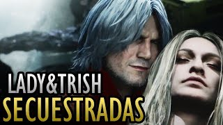 Gameplay de Dante: ¿Lady y Trish Secuestradas? Tokyo Game Show | Info/Análisis de Devil May Cry 5