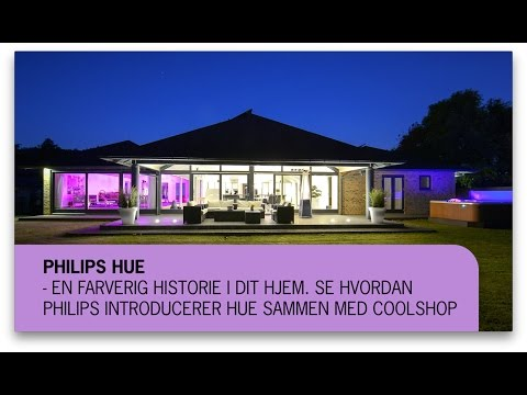 Philips Hue - Det ULTIMATIVE lys i dit hjem