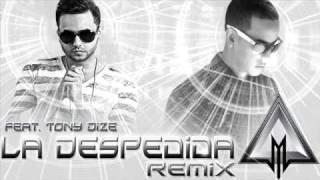 La despedida (remix) daddy yankee ft. tony dize