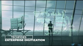 Enterprise Digitization - TechFides