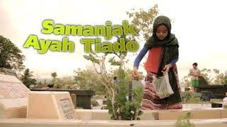 Sazqia Rayani - Samanjak Ayah Tiado