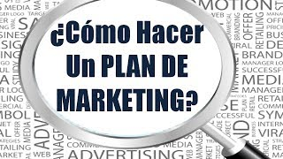 Como Hacer Un Plan de Marketing: Curso Para Empresas