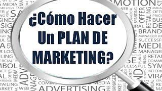 Como Hacer Un Plan de Marketing: Curso Para Empresas