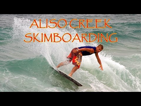 ALISO CREEK SKIMBOARDING: JULY 2018