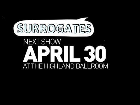Surrogates Interactive Comedy Show