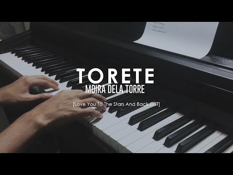 Moira Dela Torre - Torete [Love You to the Stars and Back OST] (Piano Cover)