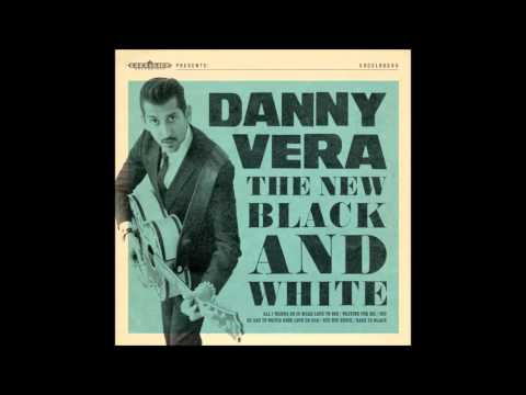 Danny Vera - All I Wanna Do (Is Make Love to You)