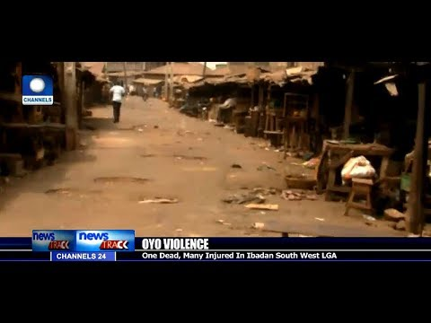 One Dead, Many Injured In Ibadan Violence