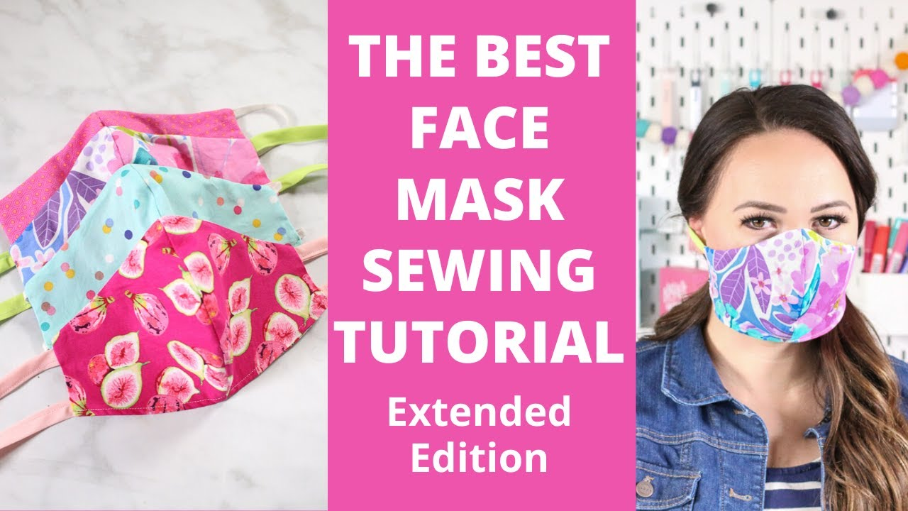 How to Sew a Fitted Fabric Face Mask for Beginners: Extended Edition with Step-By-Step Instructions