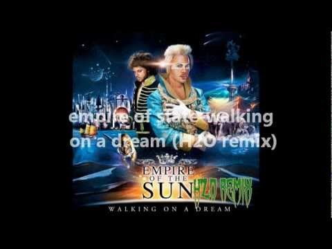 empire of sun-walking on a dream (H2O remix).mp3.wmv