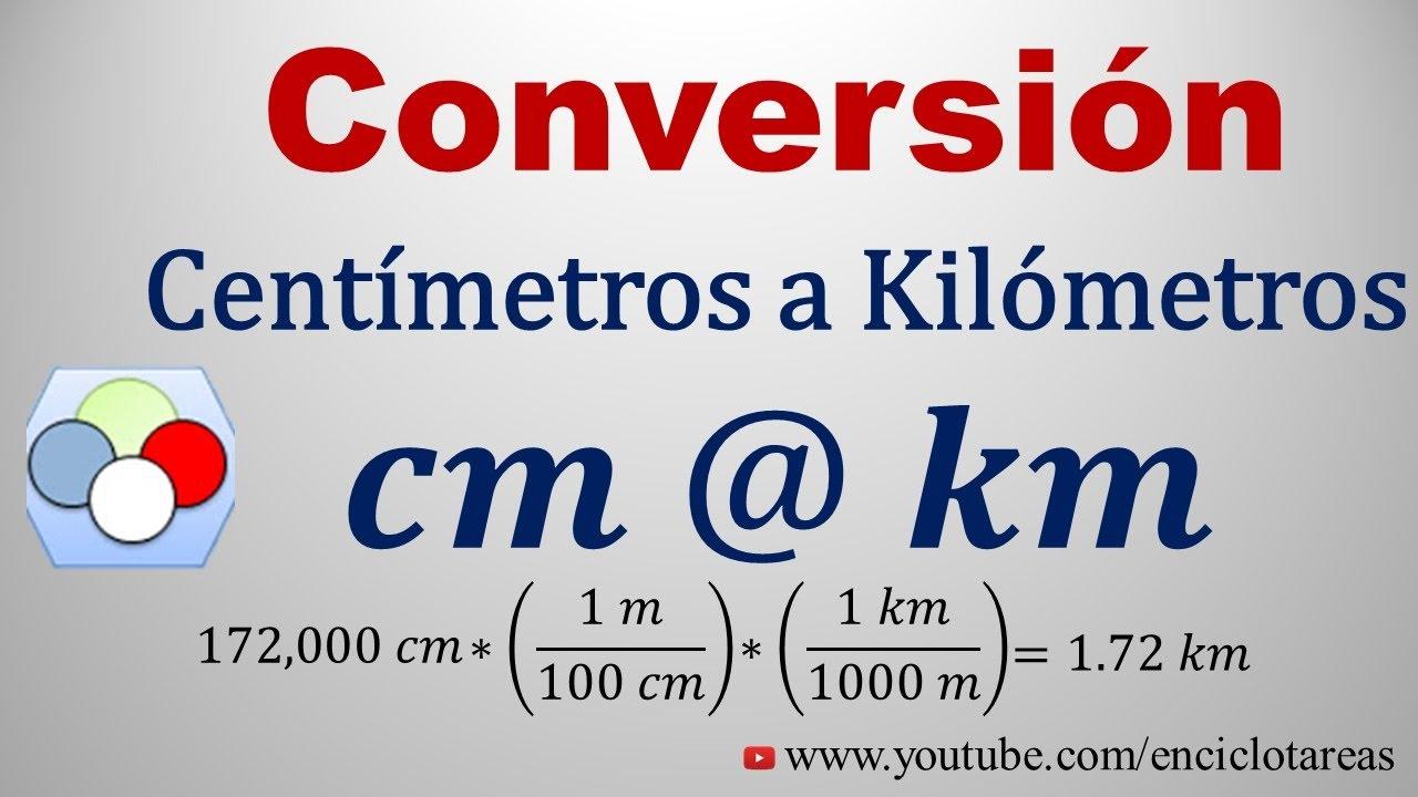 Convertir De Centmetros A Kilmetros Cm Km