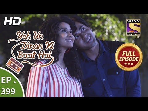 Смотрите сегодня Yeh Un Dinon Ki Baat Hai - Ep 399 - Full