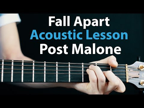 Post Malone - Fall Apart: Acoustic guitar Lesson🎸