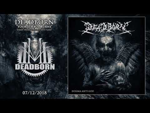 DEADBORN - Your Symbol Burns Mp3