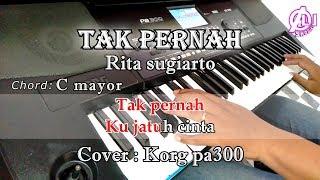 Download TAK PERNAH - KARAOKE LIRIK (COVER) KORG Pa300 Mp3