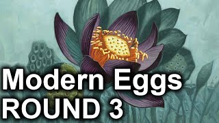 (Modern) Eggs vs Blue/Green Infect, Round 3