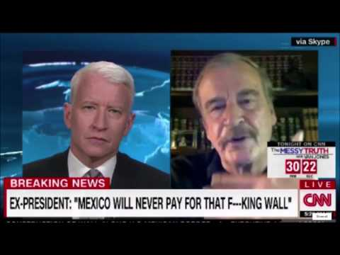 ex Mexican President Vincente Fox blasts trump exec orders,Mexico Wall is stupid, waste of money