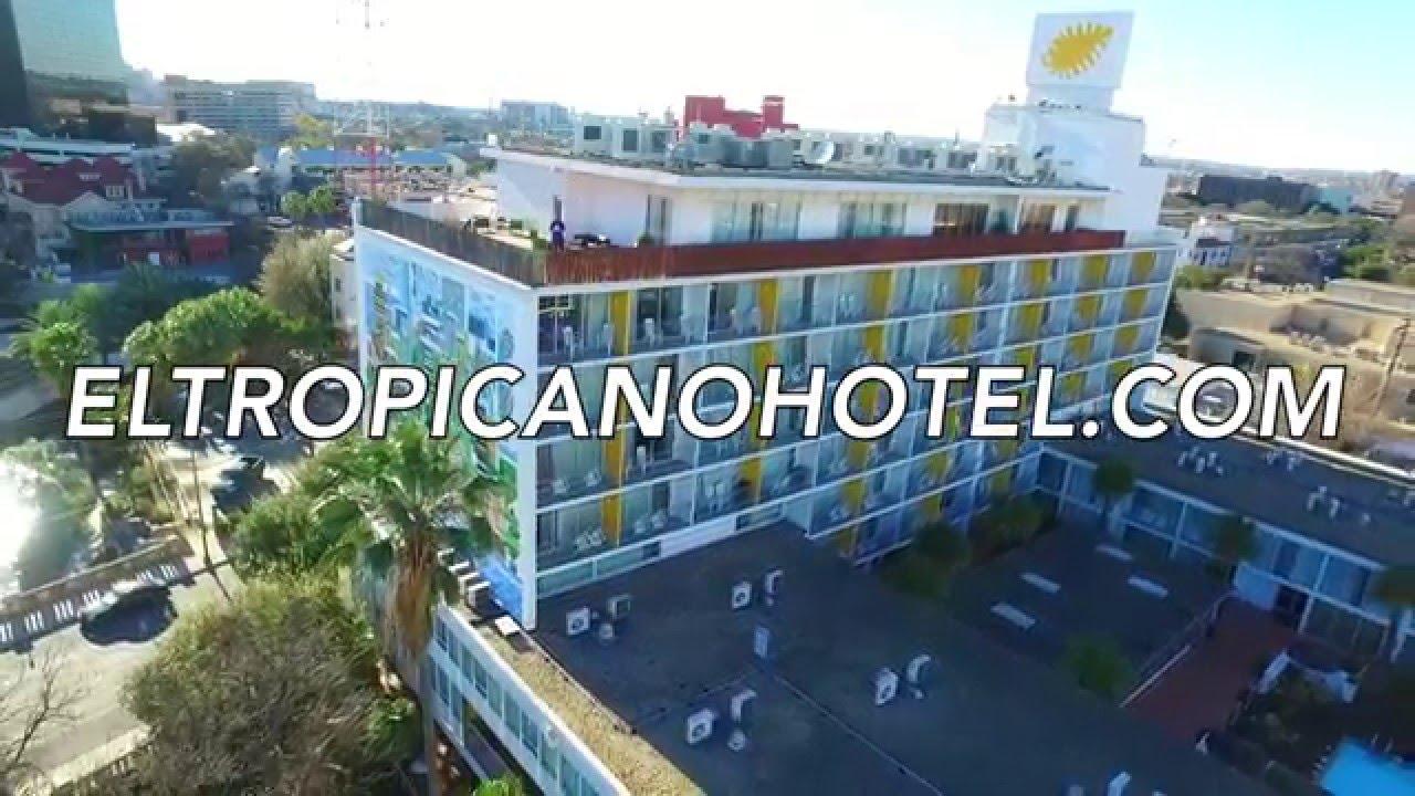 El Tropicano Hotel San Antonio Texas
