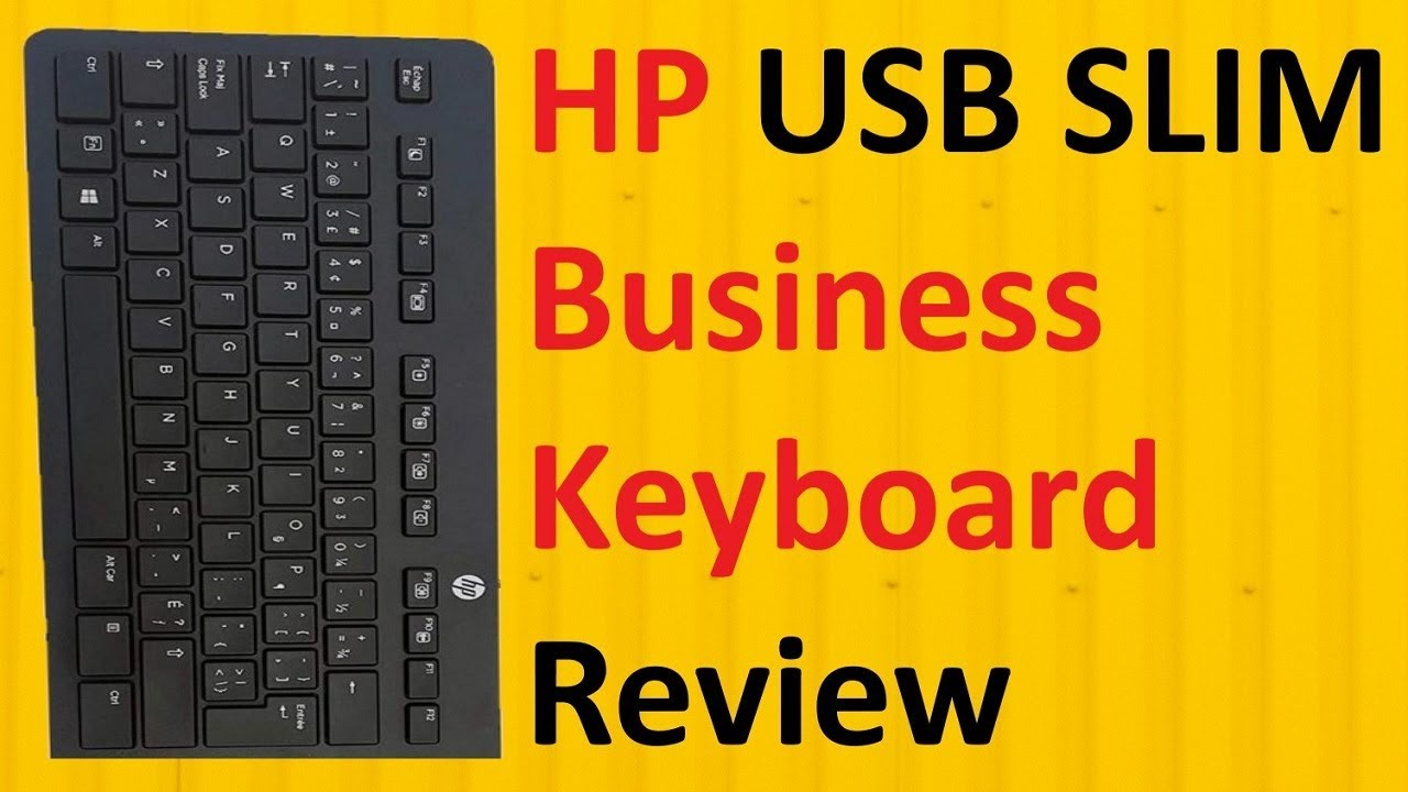 HP USB Slim Business Keyboard Review – 9 Tech Tips