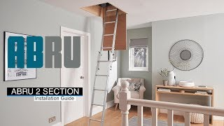 How to install the Abru 2 Section aluminium Loft Ladder