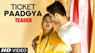Ticket Paadgya Latest Haryanvi Song Teaser | Miss Sweety | Feat. Deepak, Miss Adaa