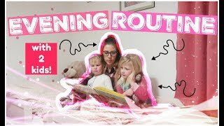 NIGHT TIME ROUTINE WITH 2 KIDS! | WINTER EDITION | KERRY CONWAY