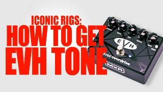 Strollin' With the Devil - How to Get EVH Tone